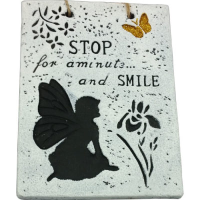 Glitter Fairy Message Plaque ÒStop For A Minute and SmileÓ