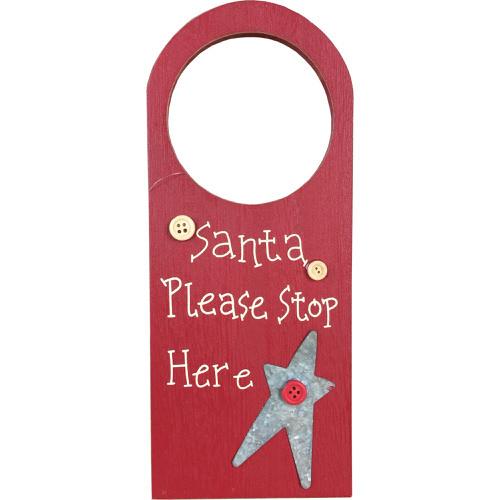"""""""Santa Please Stop Here"""" Door Hook"""