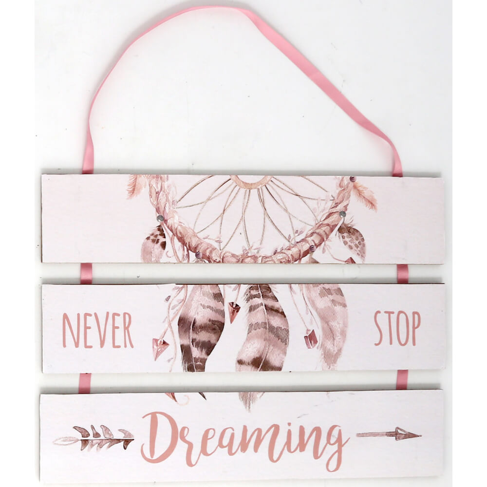 Wooden Three Piece Sign Never Stop Dreaming