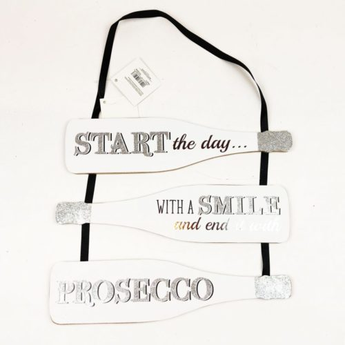 "Silver Glitter Prosecco Sign ""Start the day with a smile and end it with a Prosecco"""